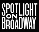 Spotlight on Broadway documentary for Ambassador Theatre