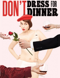 Don't Dress for Dinner