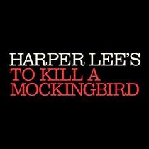To Kill a Mockingbird - To Kill a Mockingbird 2018