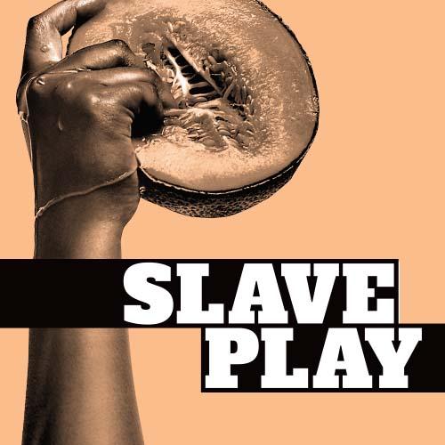 Slave Play - Slave Play 2021