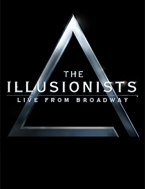 The Illusionists - Witness the Impossible